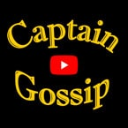 Watch Captain Gossip on Youtube